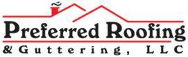Preferred Roofing & Guttering LLC